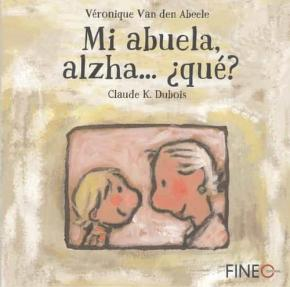MI ABUELA ALZHA...¿QUÉ?