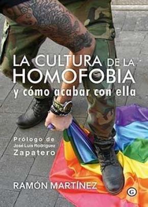 LA CULTURA DE LA HOMOFOBIA Y CÓMO ACABAR CON ELLA