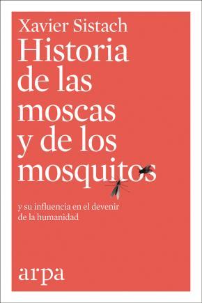 Historia de las moscas y de los mosquitos