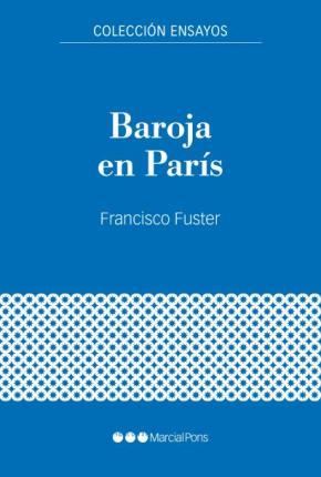 Baroja en París