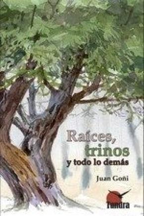 RAICES TRINOS Y TODO LO DEMAS