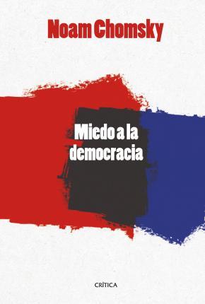 El miedo a la democracia