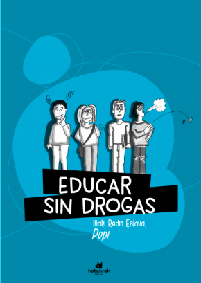 Educar sin drogas (y sin recortes)