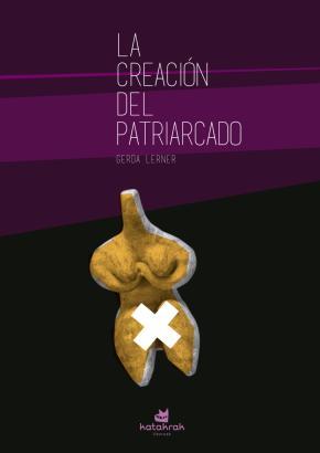 La creación del patriarcado