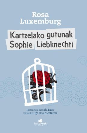 Kartzelako gutunak Sophie Liebknechti