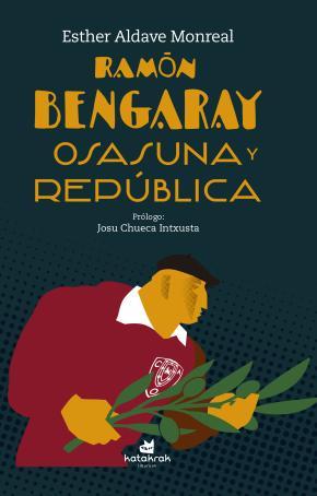 Ramón Bengaray. Osasuna y República