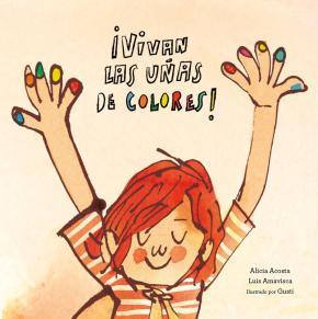 ¡Vivan las uñas de colores!