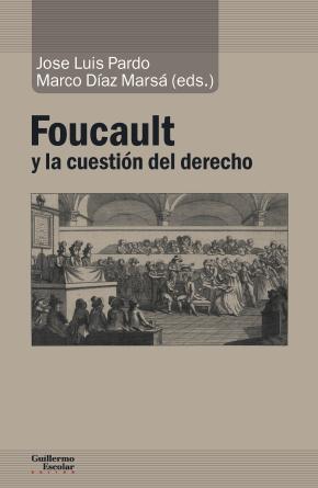 Foucault y la cuestión del derecho