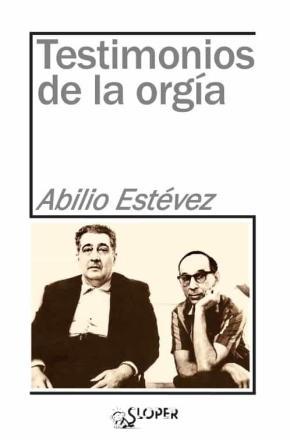 TESTIMONIOS DE LA ORGIA