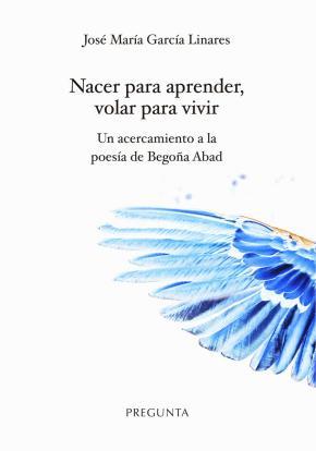 Nacer para aprender, volar para vivir
