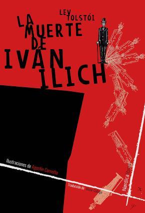 La muerte de Iván Illich. NE 2019. Cartoné