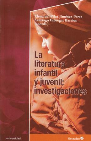 La literatura infantil y juvenil: investigaciones