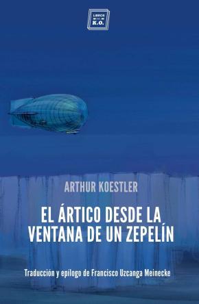 El Ártico desde la ventana de un zepelín