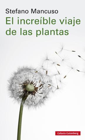 El increíble viaje de las plantas