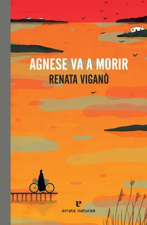 Agnese va a morir