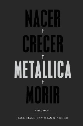 Nacer·Crecer·Metallica·Morir [2ª edición]