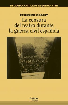 La censura del teatro durante la guerra civil española