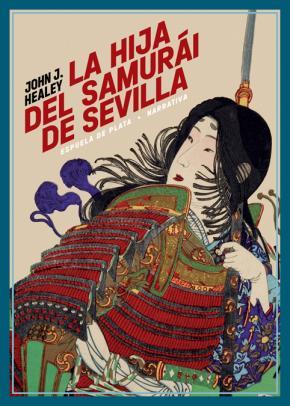 La hija del samurái de Sevilla