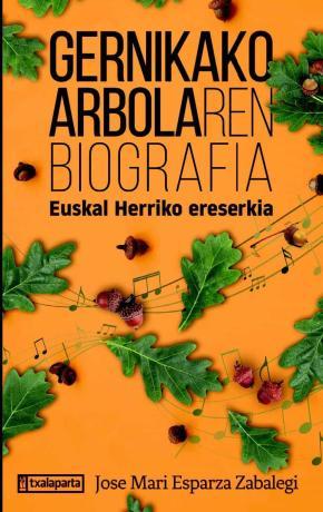 Gernikako Arbolaren biografia