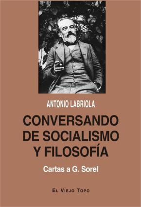 Conversando de socialismo y filosofía