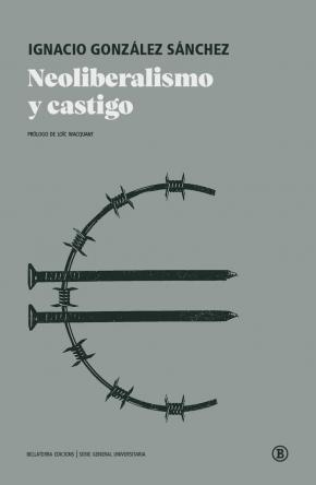 NEOLIBERALISMO Y CASTIGO