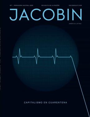 CAPITALISMO EN CUARENTENA. JACOBIN AL 1