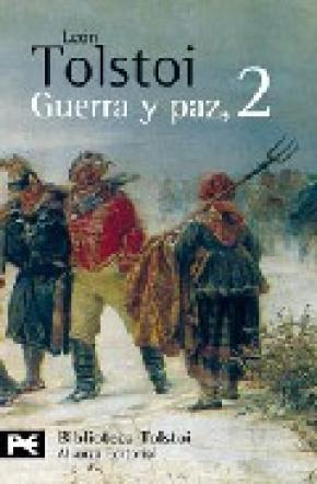 GUERRA Y PAZ, 2