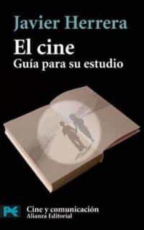 El cine: Guía para su estudio