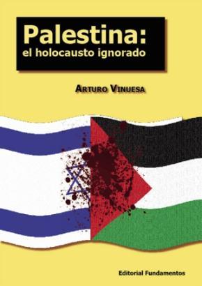 Palestina: el holocausto ignorado