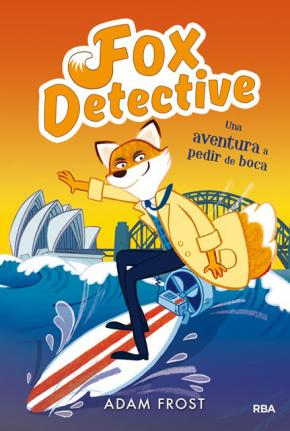 Fox detective 4. Una aventura a pedir de boca