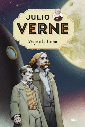 Julio Verne 7. Viaje a la Luna.