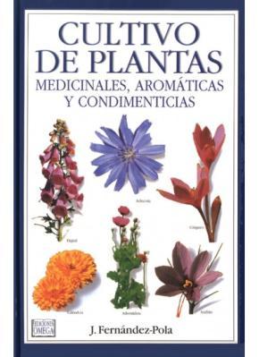 CULTIVO PLANTAS MEDICINALES, AROMÁTICAS Y CONDIMENTICIAS