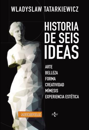 Historia de seis ideas