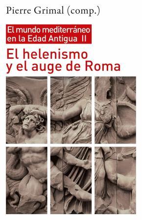 El helenismo y el auge de Roma