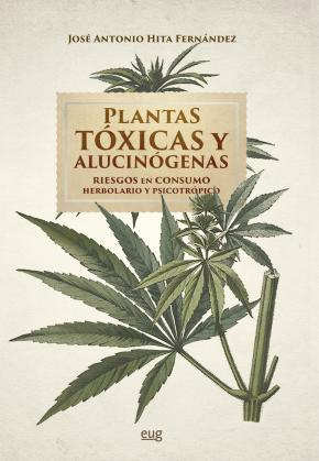 Plantas tóxicas y alucinógenas
