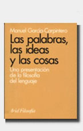 Las palabras, las ideas y las cosas