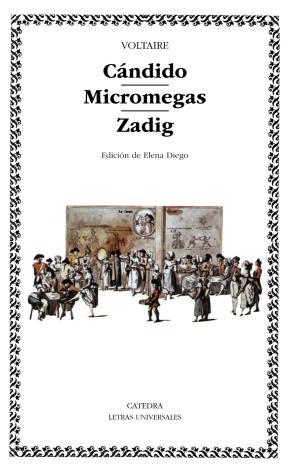 Cándido; Micromegas; Zadig