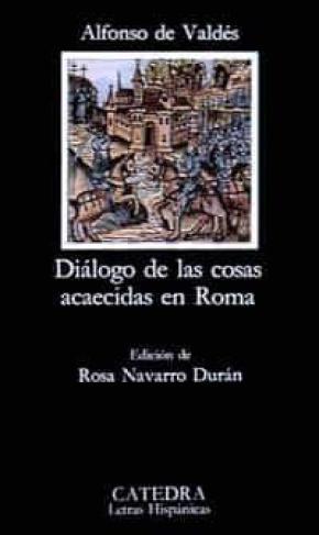 Diálogo de las cosas acaecidas en Roma