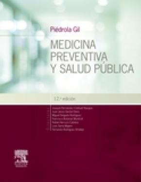 Piédrola Gil. Medicina preventiva y salud pública (12ª ed.)