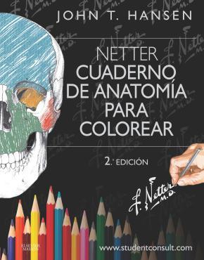 Netter. Cuaderno de anatomía para colorear + StudentConsult (2ª ed.)