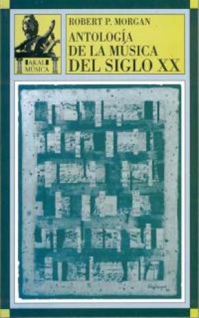 Antología de la música del siglo XX