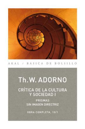 Crítica de la cultura y sociedad I