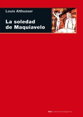 La soledad de Maquiavelo