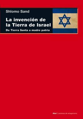 La invención de la tierra de Israel
