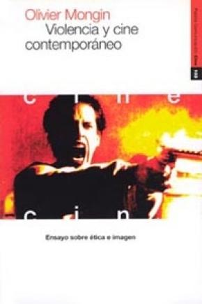 Violencia y cine contemporáneo