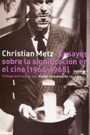 Ensayos sobre la significación en el cine (1964-1968), vol. I