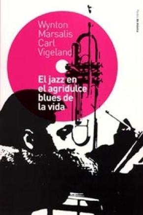 El jazz en el agridulce blues de la vida