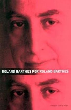 Roland Barthes por Roland Barthes