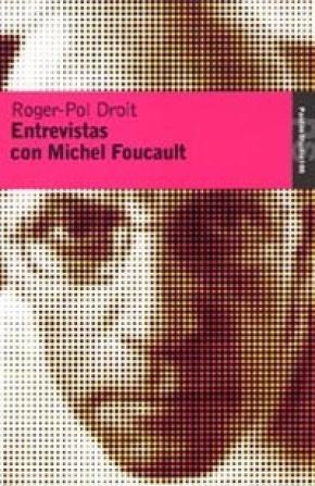Entrevistas con Michel Foucault