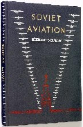 SOVIET AVIATION = LA AVIACIÓN SOVIÉTICA